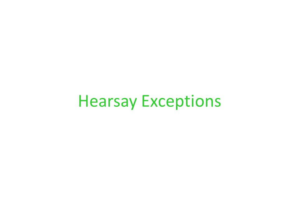Hearsay Exceptions
