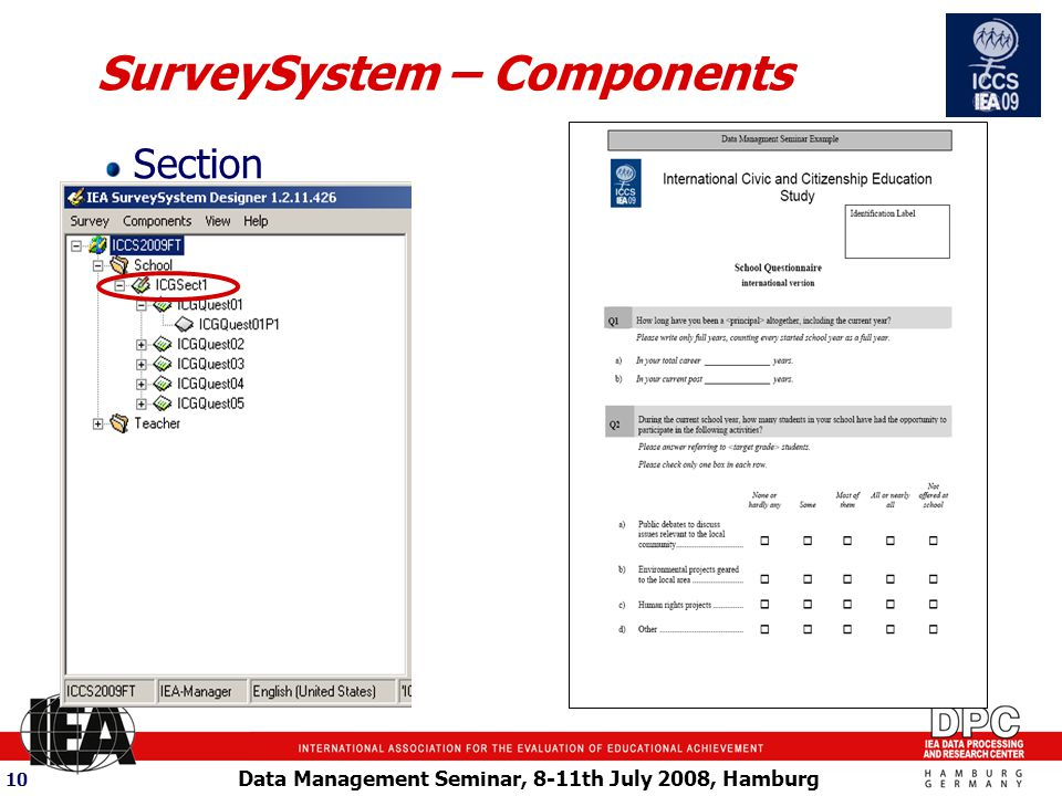 Data Management Seminar, 8-11th July 2008, Hamburg 10 SurveySystem – Components Section