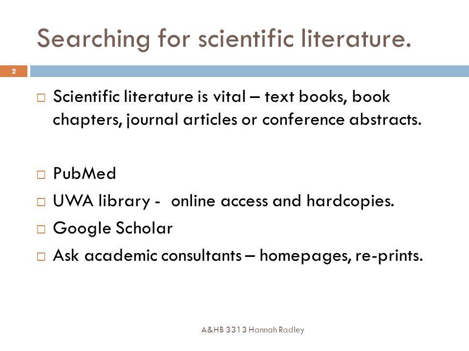 Searching for scientific literature.