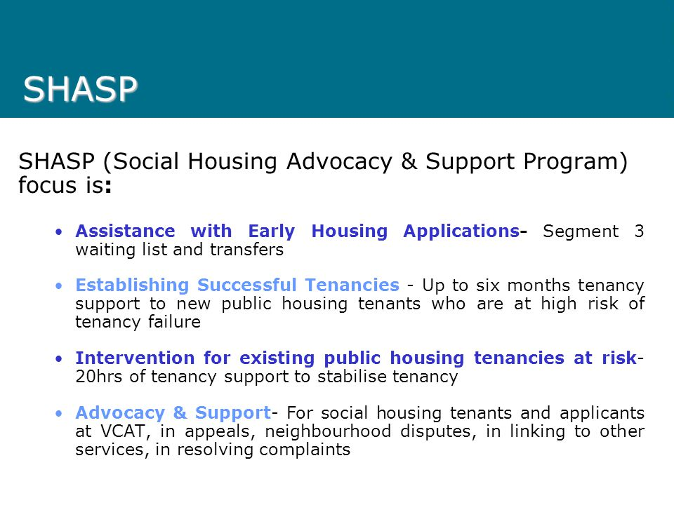 Social Housing Advocacy & Support Program (SHASP)