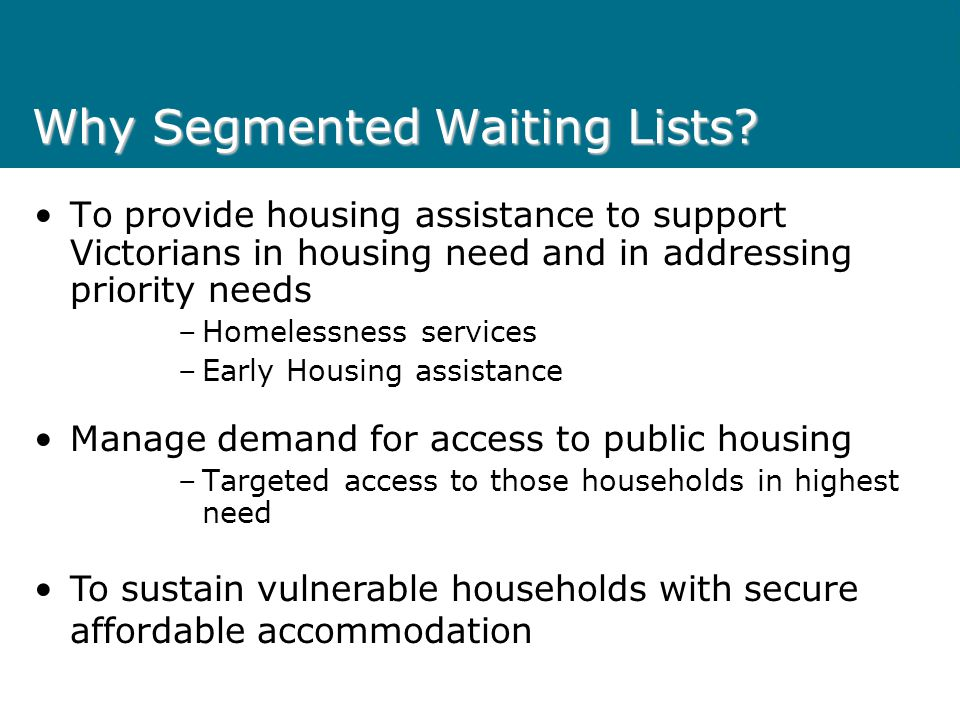 Segmented Waiting List