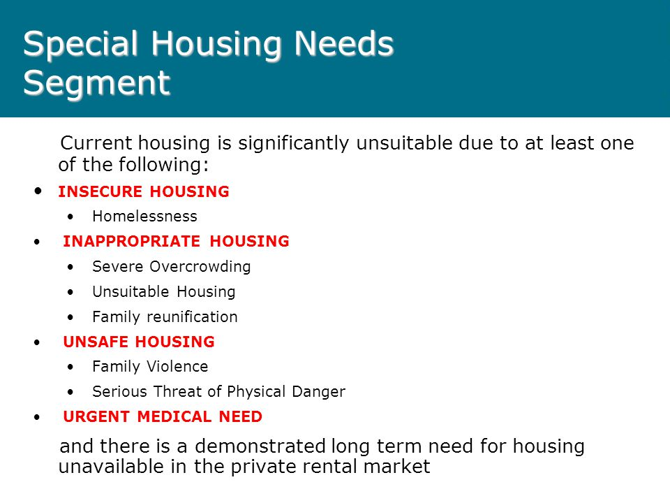 Access to public housing Applicants allocated to one of four segments: Targeted Segments:- – 1.