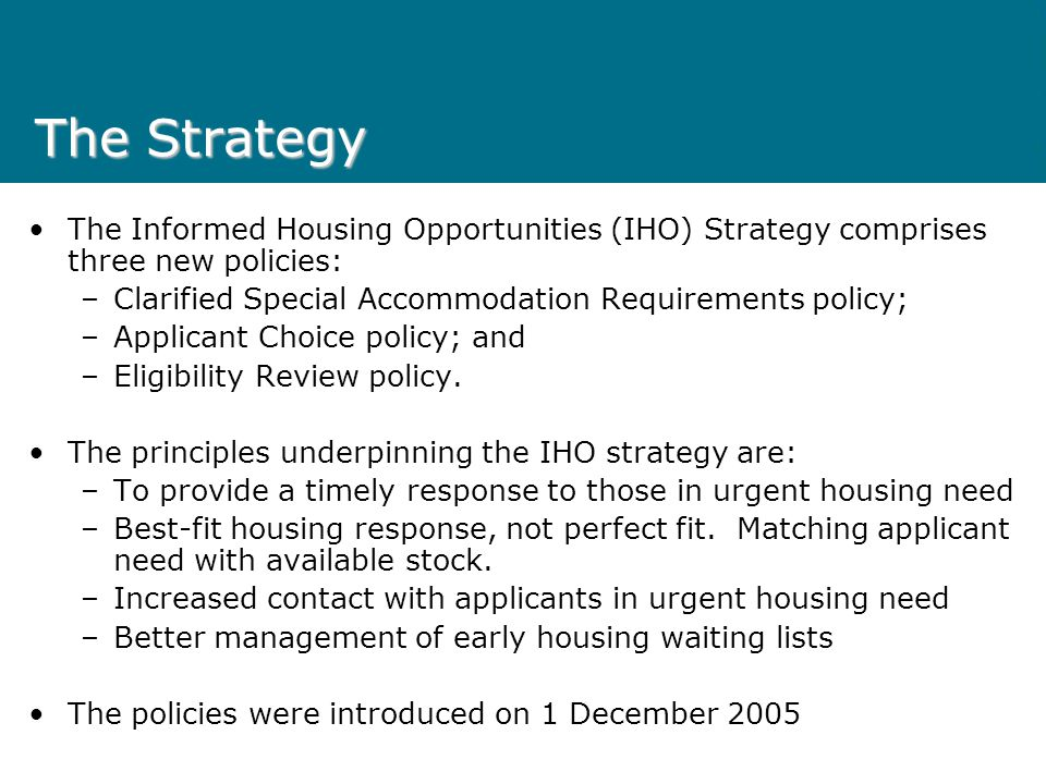 Background Each year: –12,000 new applicants –8,000 vacancies Tenants are staying longer in public housing or are unable to access other accommodation