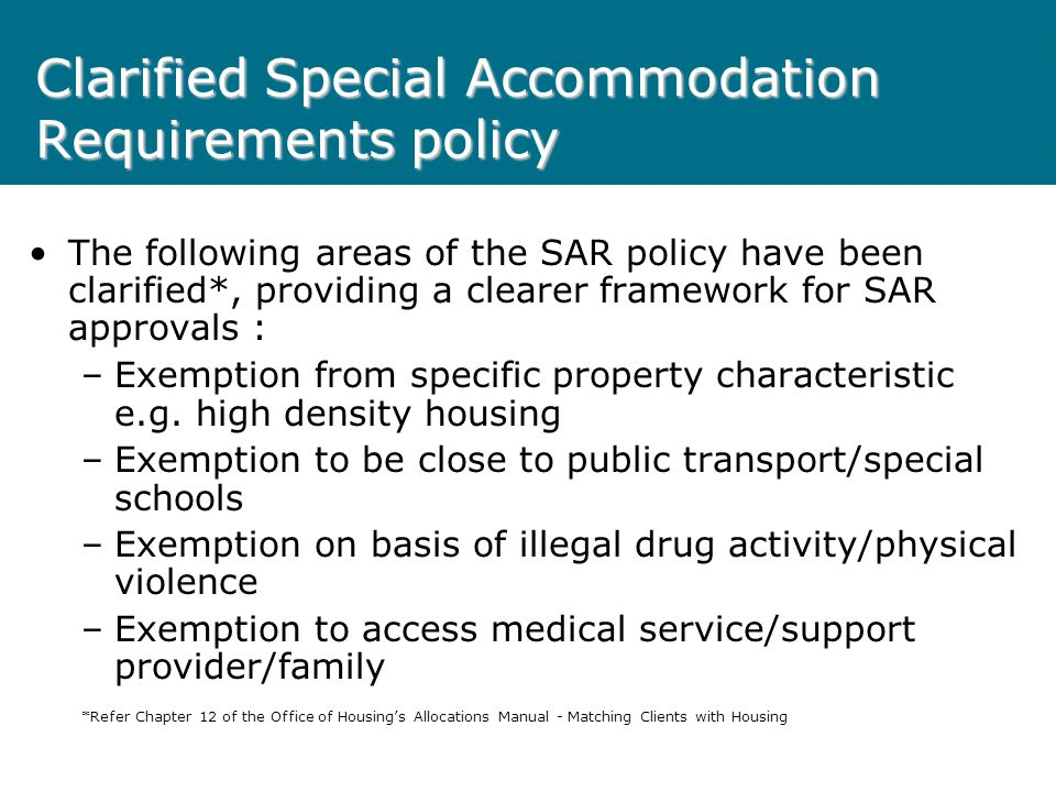 CLARIFIED Special Accommodation Requirements (SARs) POLICY