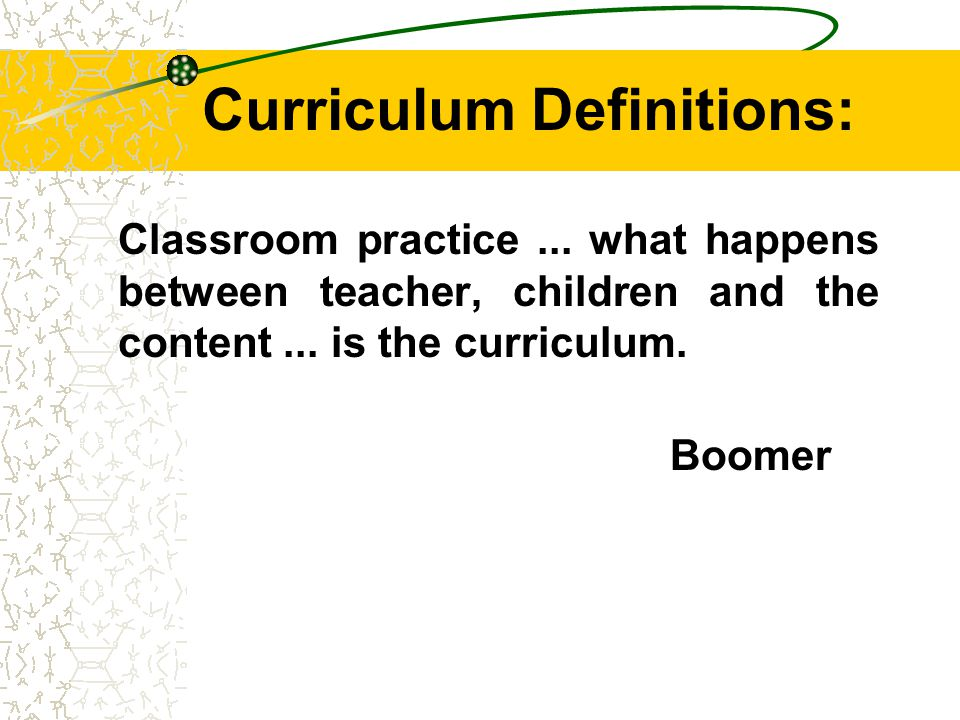 Curriculum Definitions: The planned experiences offered to the learner under the guidance of the school.