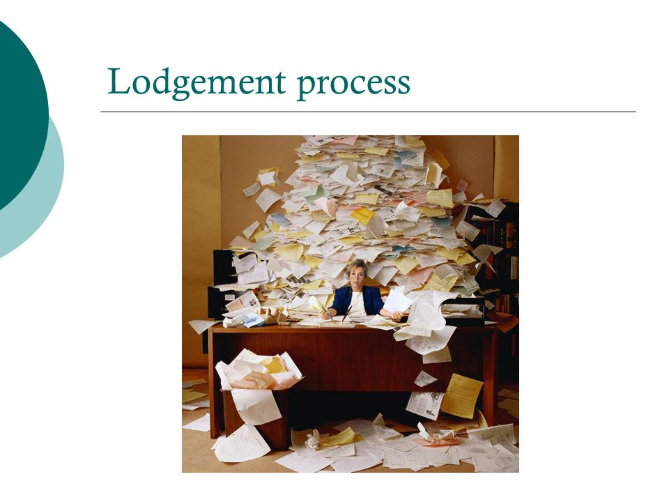 Lodgement process