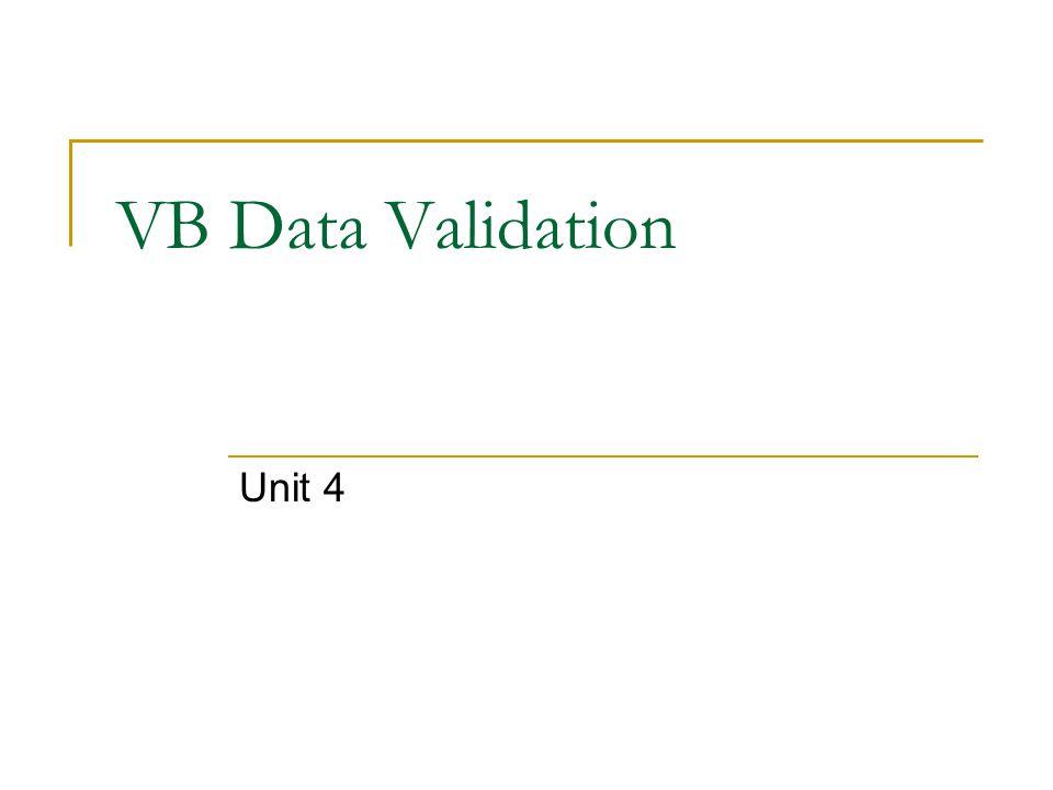 VB Data Validation Unit 4