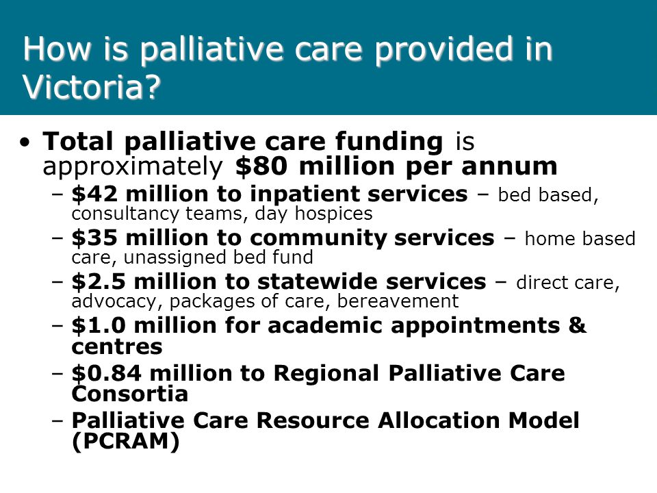 How is palliative care provided in Victoria.