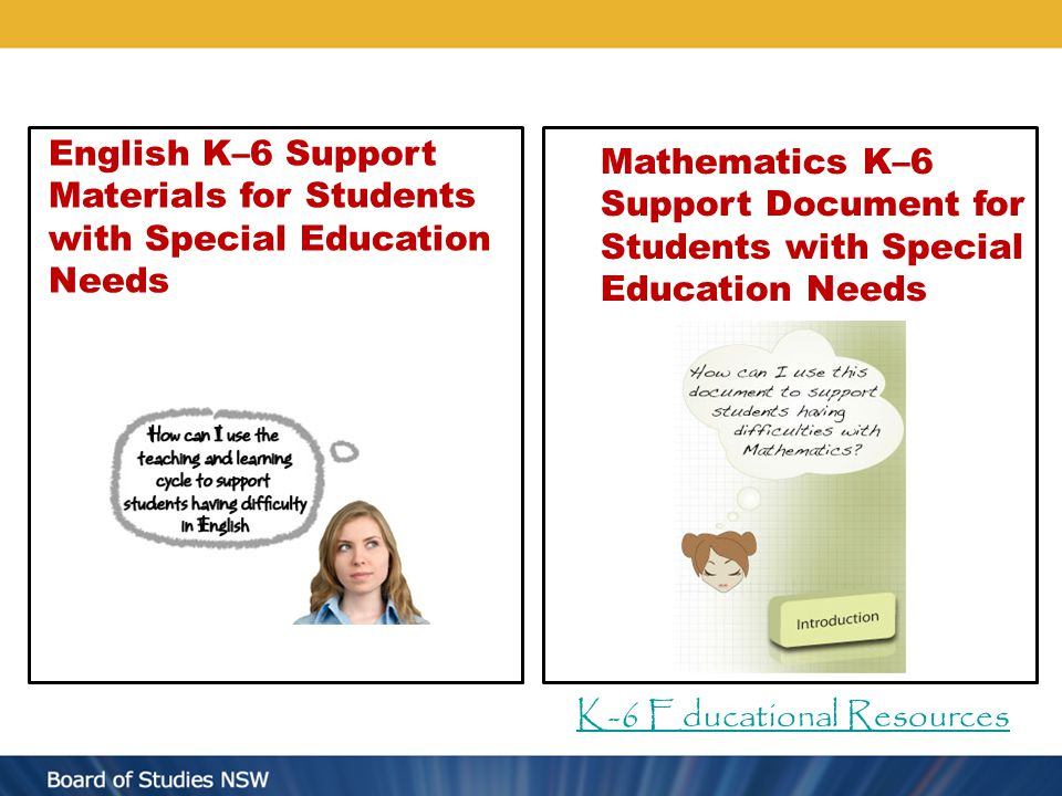 English K–6 Support Materials for Students with Special Education Needs Mathematics K–6 Support Document for Students with Special Education Needs K-6