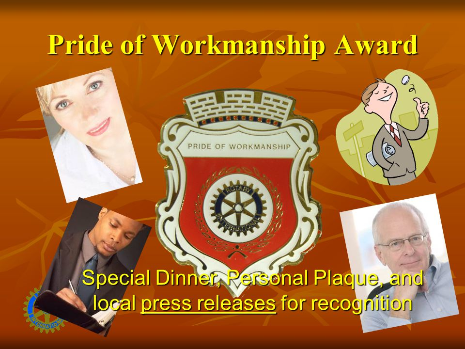 Pride of Workmanship Award Special Dinner, Personal Plaque, and local press releases for recognition