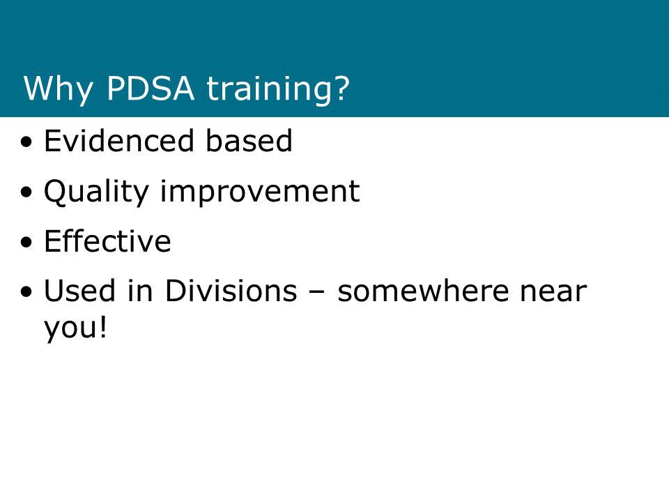 Why PDSA training.