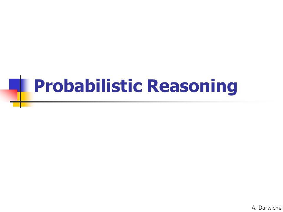 A. Darwiche Probabilistic Reasoning