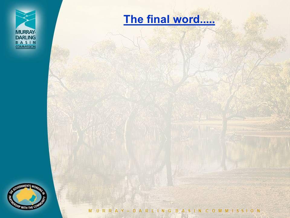 M U R R A Y – D A R L I N G B A S I N C O M M I S S I O N The final word.....