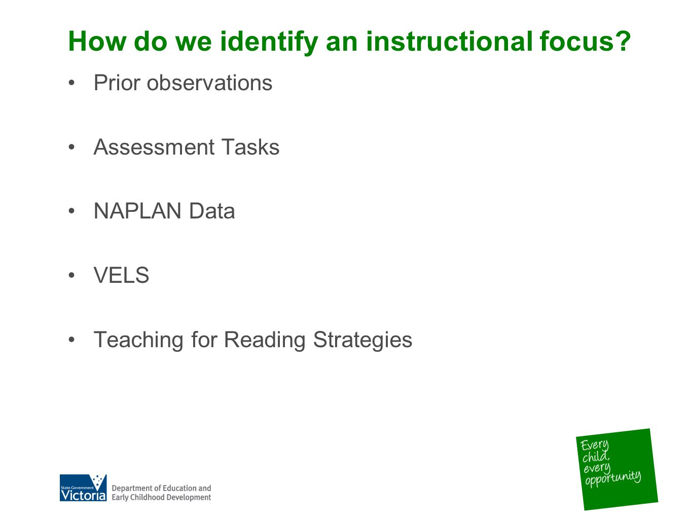 How do we identify an instructional focus.