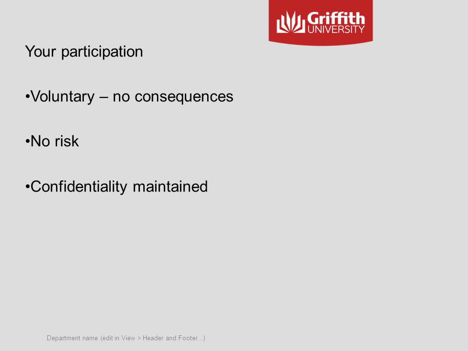 Department name (edit in View > Header and Footer...) Questions, comments, further discussion Our contact: s.choy@griffith.edu.au Minglin.li@griffith.edu.au parlo.singh@griffith.edu.au