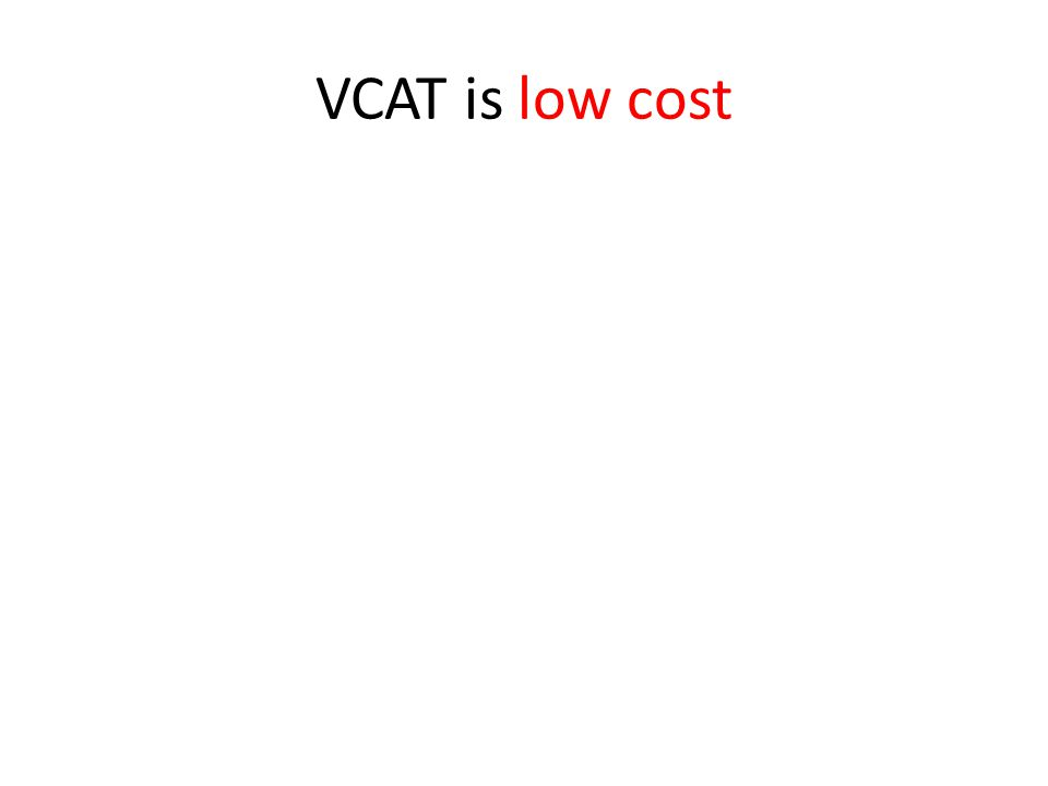 VCAT is low cost