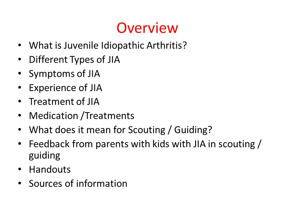 Overview What is Juvenile Idiopathic Arthritis.