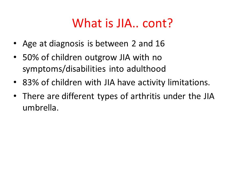 What is JIA.. cont.