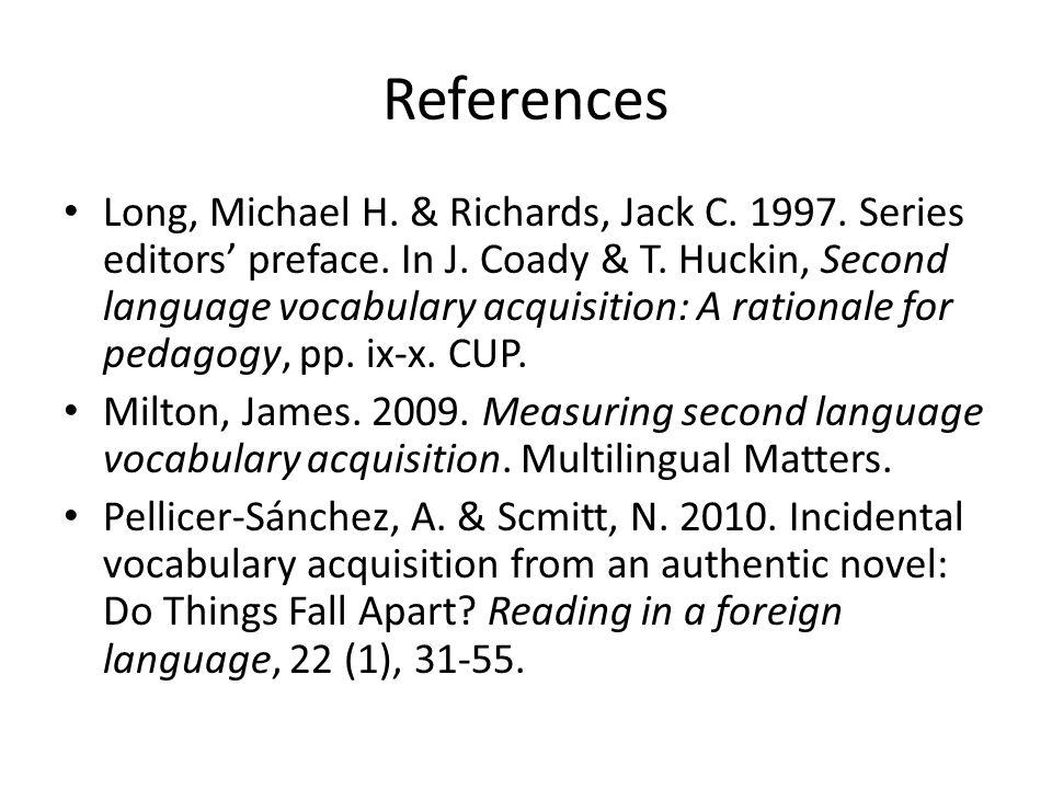 References Long, Michael H. & Richards, Jack C. 1997.