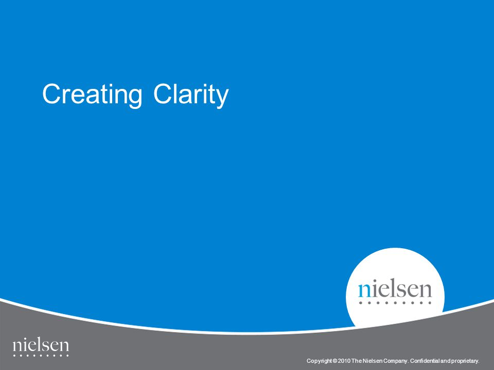 64 Copyright © 2010 The Nielsen Company. Confidential and proprietary. Title of Presentation Copyright © 2010 The Nielsen Company. Confidential and pr