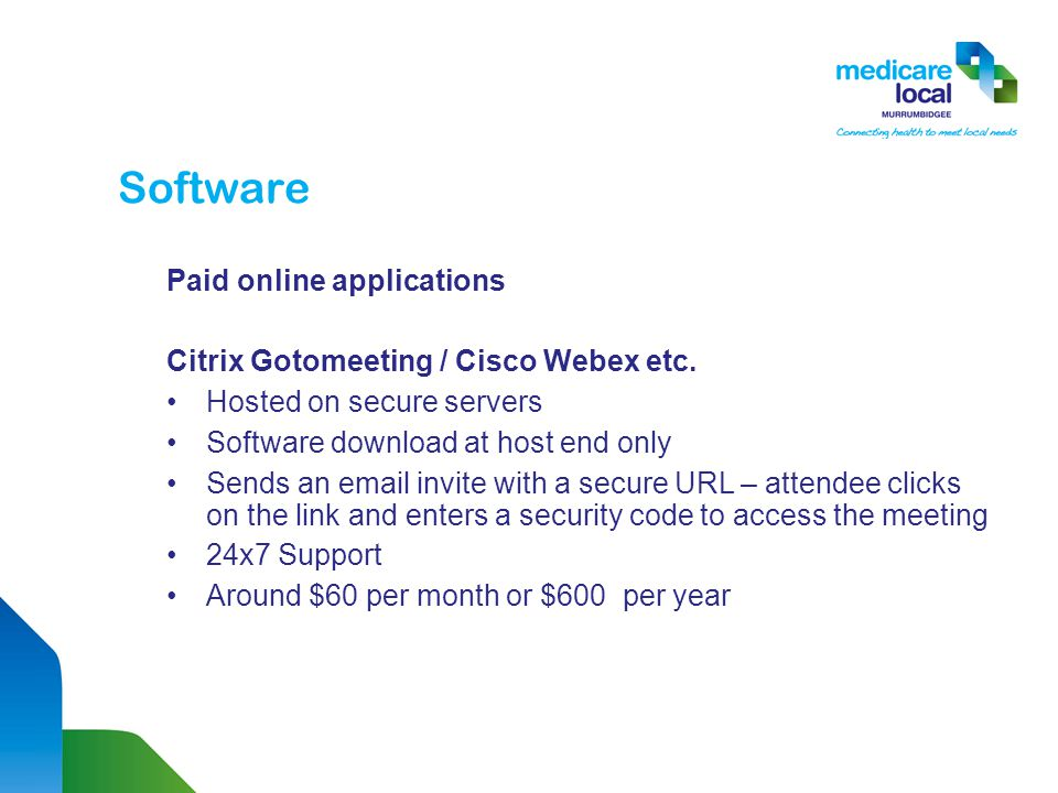 Software Paid online applications Citrix Gotomeeting / Cisco Webex etc.