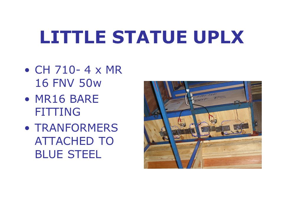 LITTLE STATUE UPLX CH 710- 4 x MR 16 FNV 50w MR16 BARE FITTING TRANFORMERS ATTACHED TO BLUE STEEL