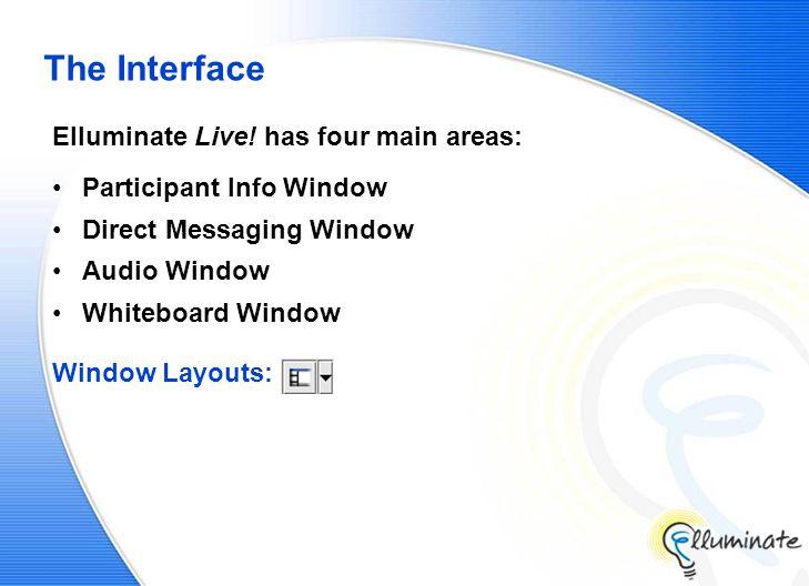 The Interface Elluminate Live.
