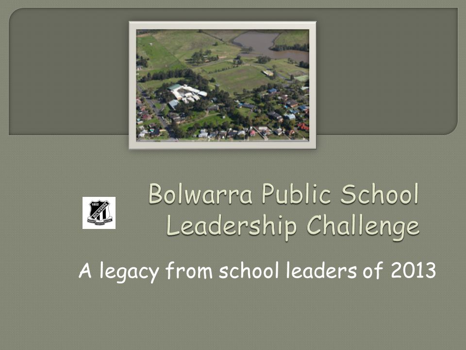 A legacy from school leaders of 2013