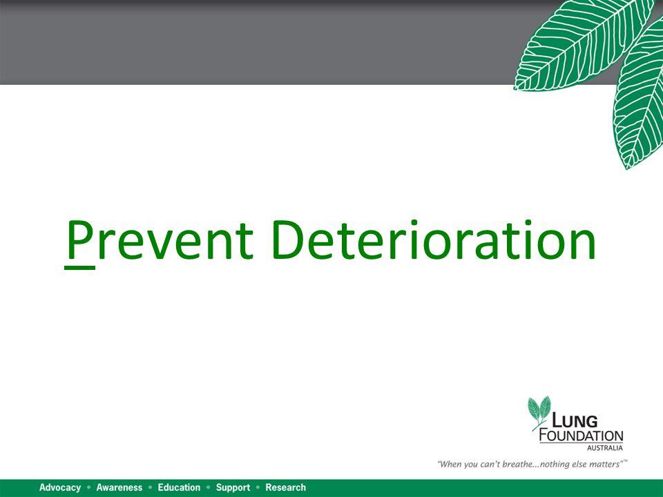 Prevent Deterioration