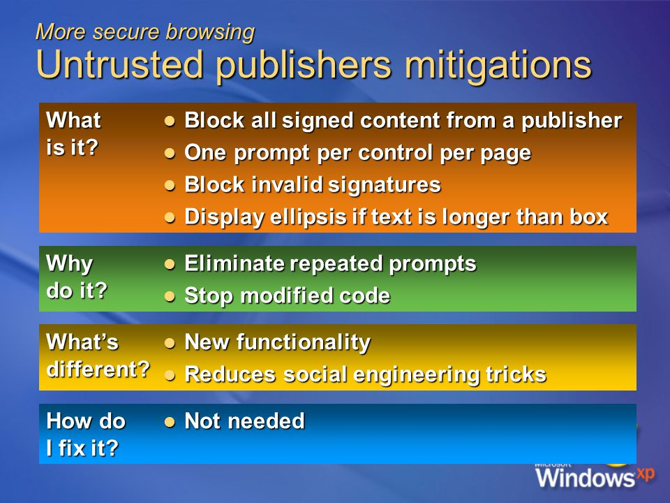 More secure browsing Untrusted publishers mitigations What is it.