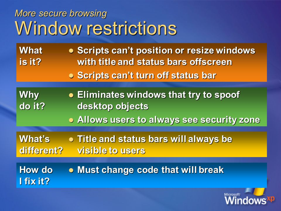 More secure browsing Window restrictions What is it.