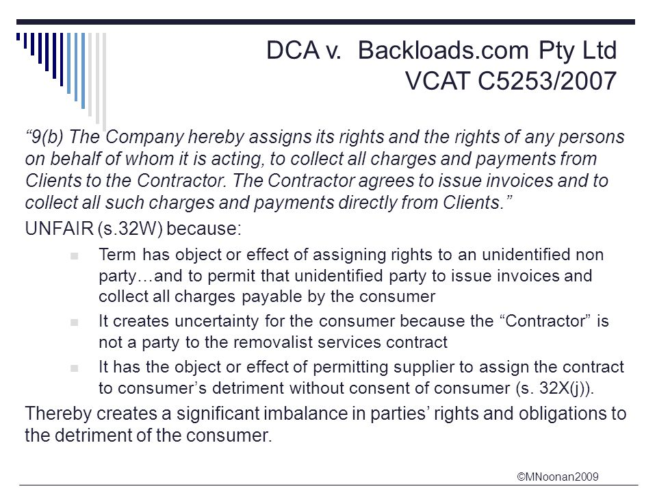 """©MNoonan2009 DCA v. Backloads.com Pty Ltd VCAT C5253/2007 """"9(b) The Company hereby assigns its rights and the rights of any persons on behalf of whom"""