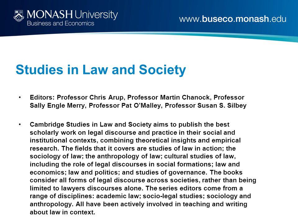 Studies in Law and Society Editors: Professor Chris Arup, Professor Martin Chanock, Professor Sally Engle Merry, Professor Pat O'Malley, Professor Susan S.