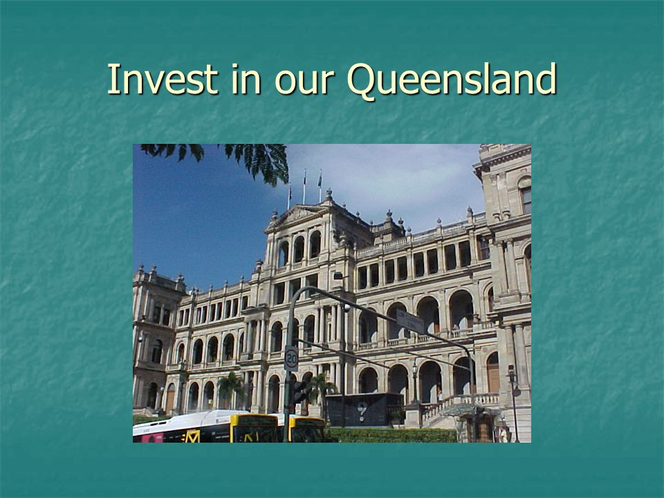 Invest in our Queensland