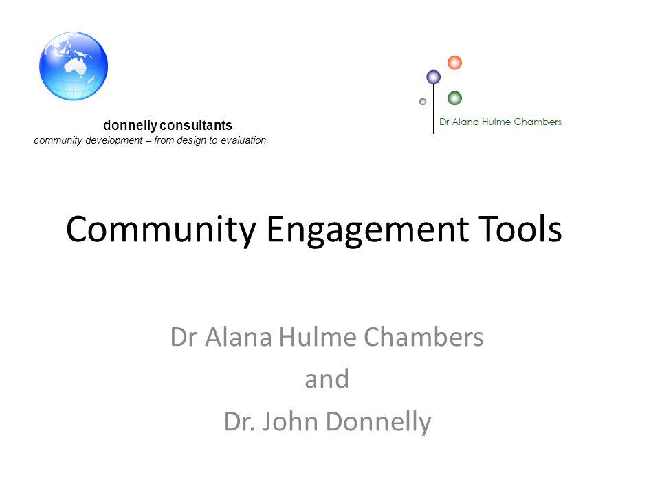 Community Engagement Tools Appreciative Inquiry (AI) informed focus groups http://en.wikipedia.org/wiki/Appreciative_inqui ry Cooperrider, D.L.
