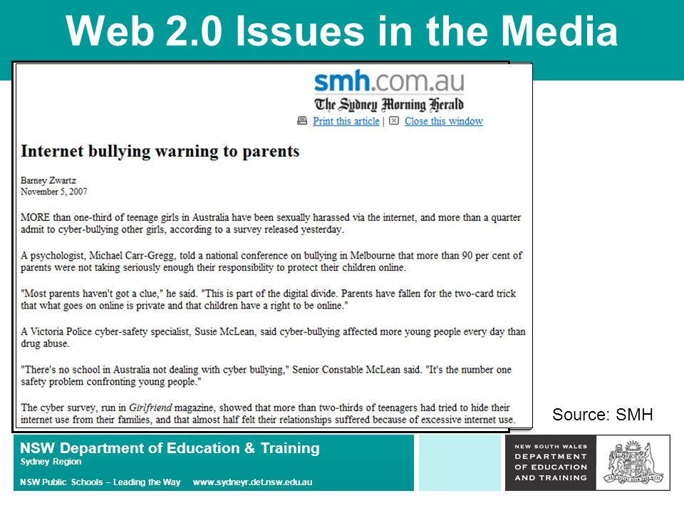 NSW Department of Education & Training Sydney Region NSW Public Schools – Leading the Way   Web 2.0 Issues in the Media Source: SMH