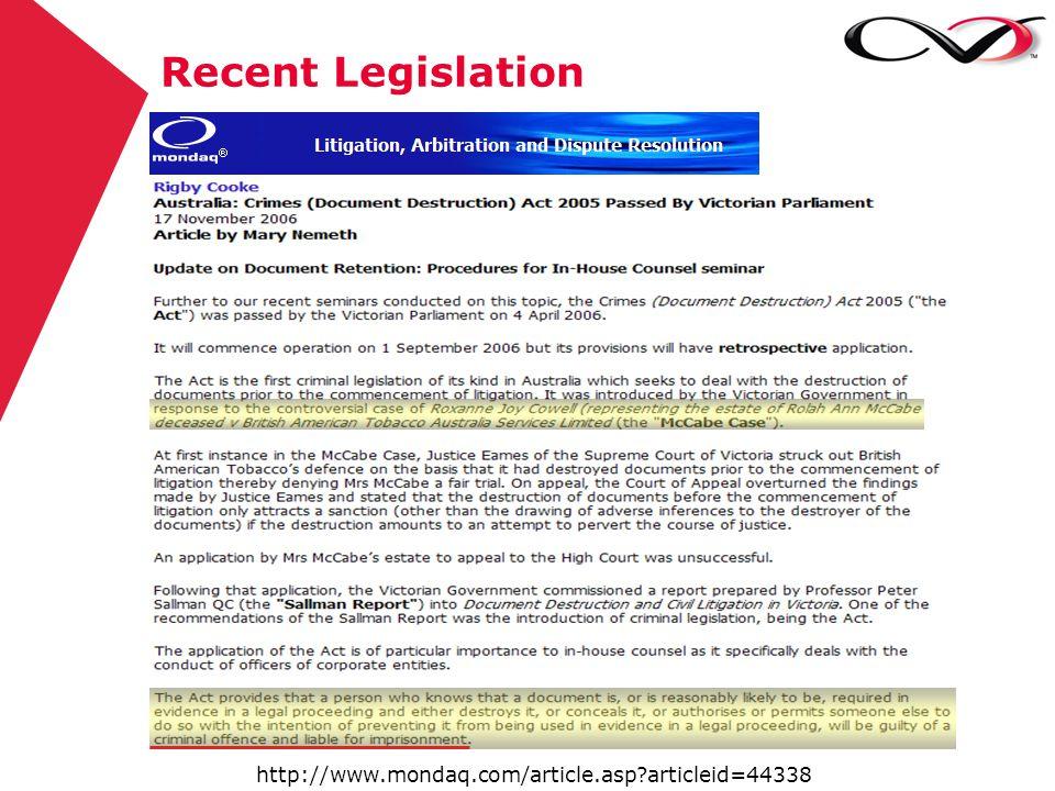 Recent Legislation http://www.mondaq.com/article.asp?articleid=44338