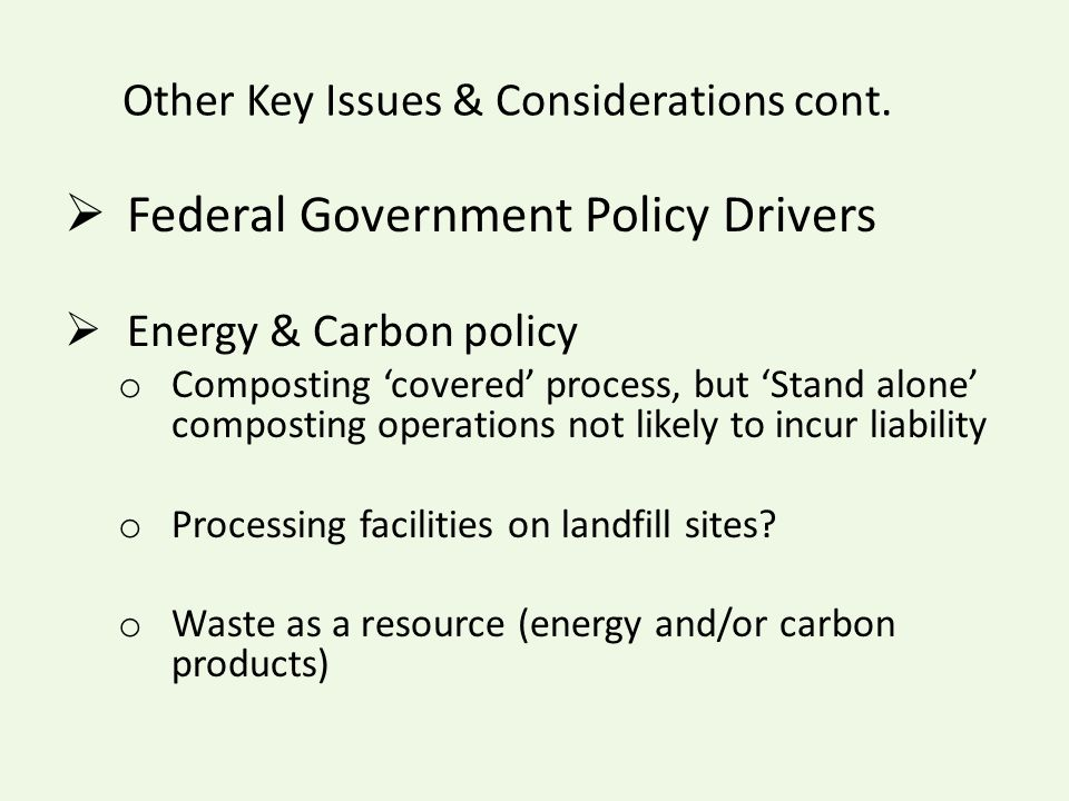 Other Key Issues & Considerations cont.