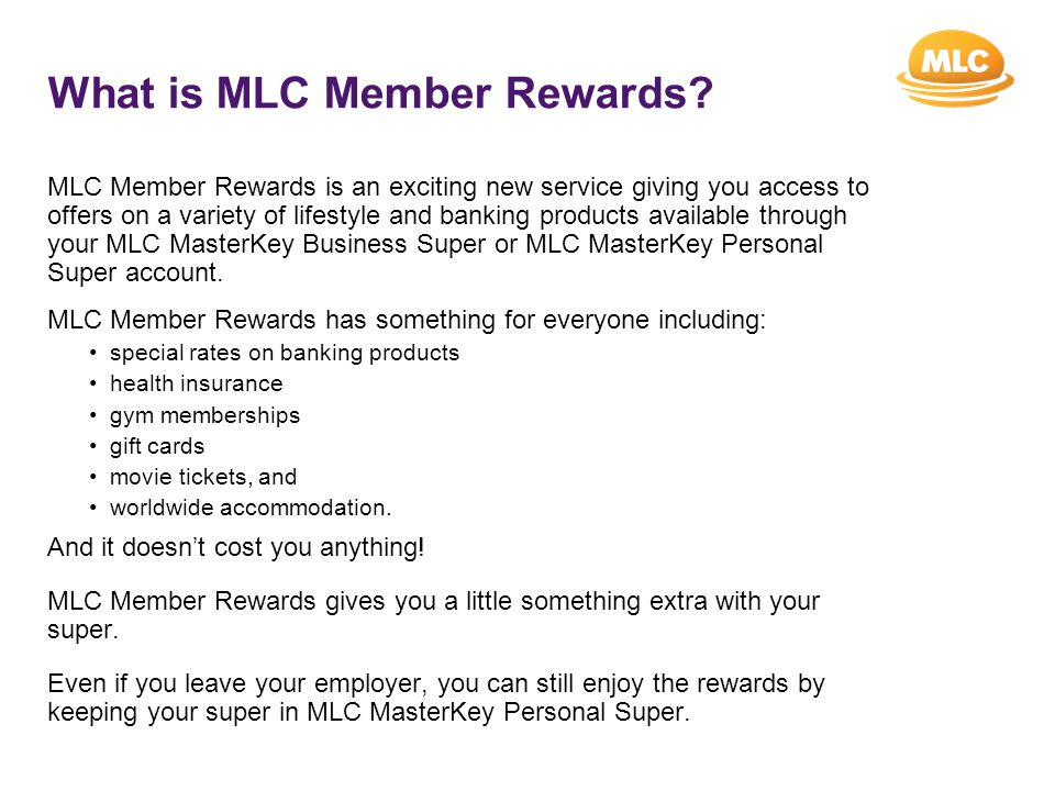 What is MLC Member Rewards.