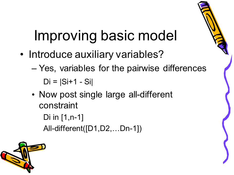 Improving basic model Introduce auxiliary variables.