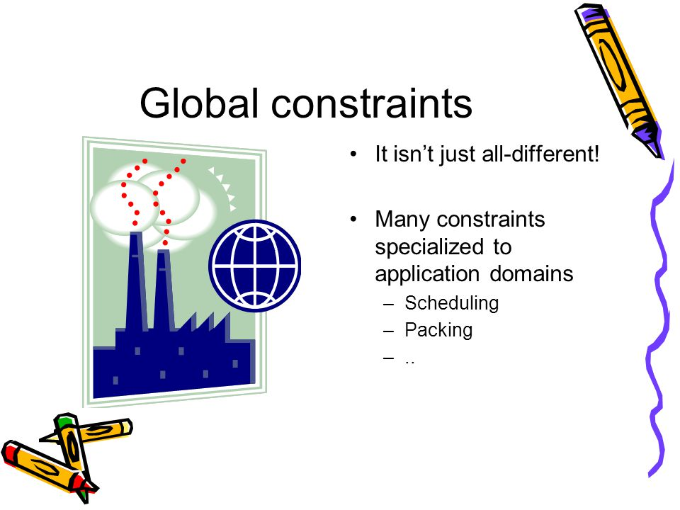 Global constraints It isn't just all-different.