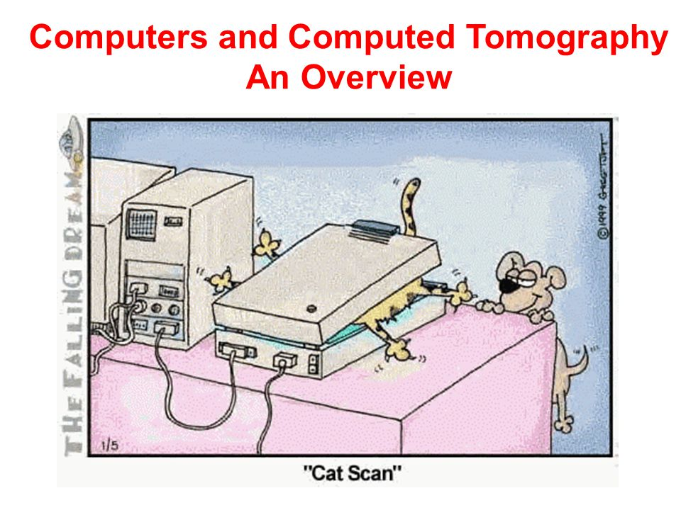 Computers and Computed Tomography An Overview