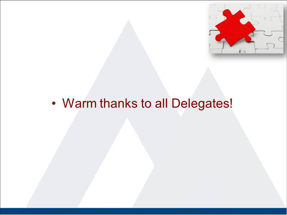 Warm thanks to all Delegates!