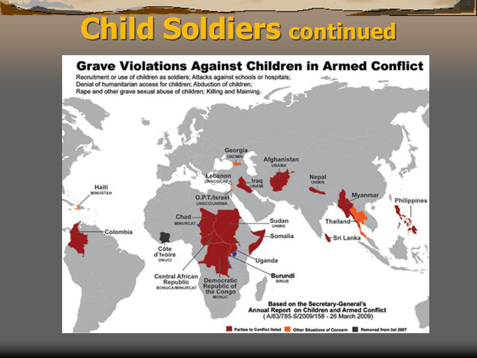 Child Soldiers continued