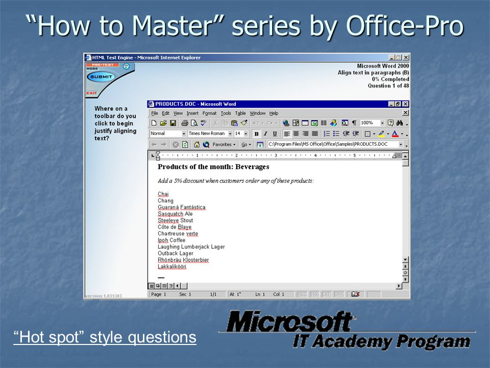 """How to Master"" series by Office-Pro ""Hot spot"" style questions"