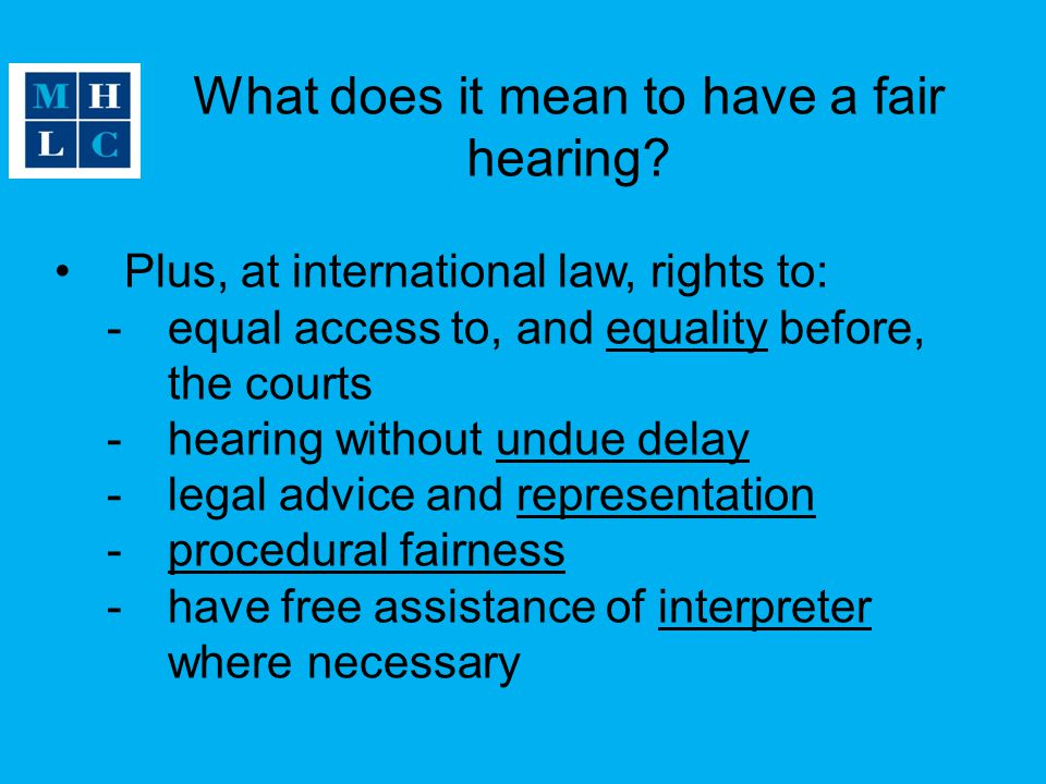 What does it mean to have a fair hearing.