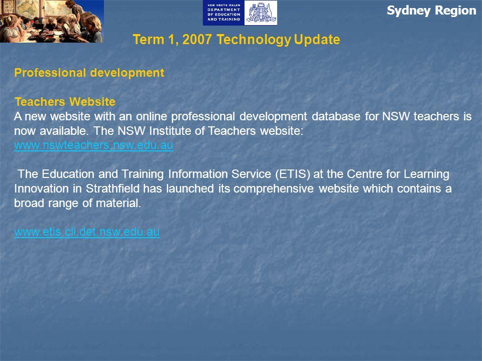 Sydney Region Professional development Teachers Website A new website with an online professional development database for NSW teachers is now available.
