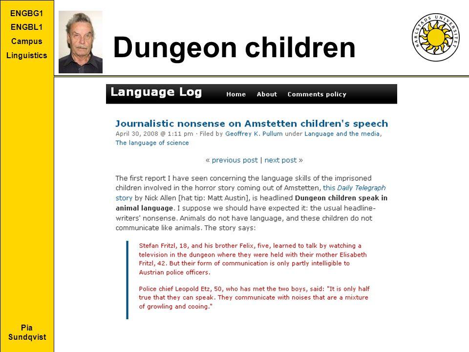 Pia Sundqvist ENGBG1 ENGBL1 Campus Linguistics Dungeon children