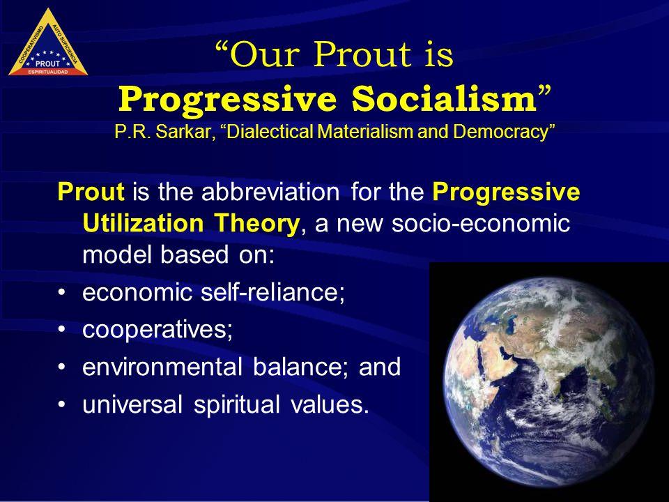 2 Our Prout is Progressive Socialism P.R.