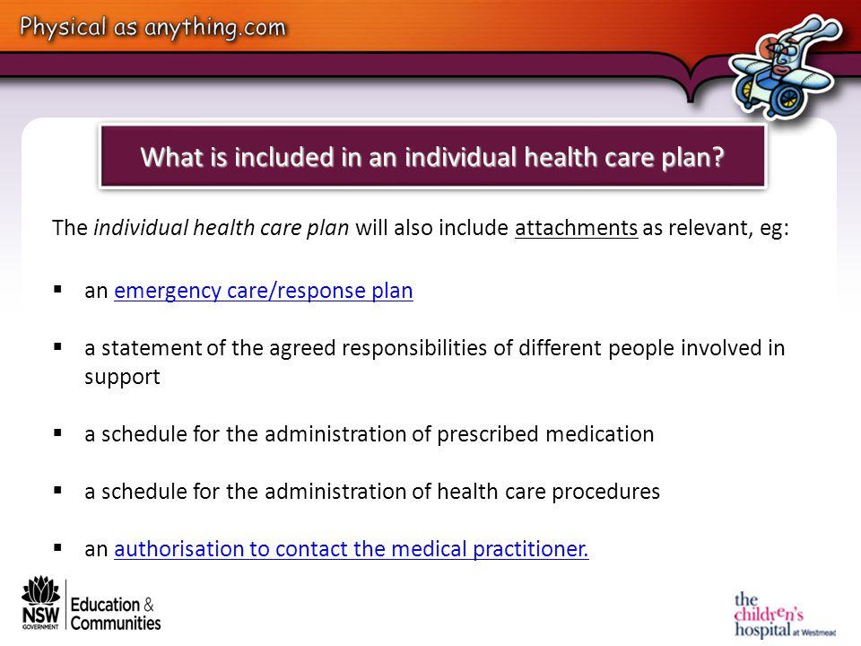 What is included in an individual health care plan.
